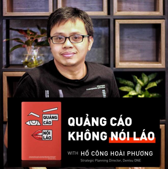 Hồ Công Hoài Phương - Tác giả cuốn _Quảng cáo không nói láo
